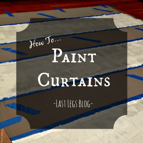 How To Paint Curtains Last Legs Blog
